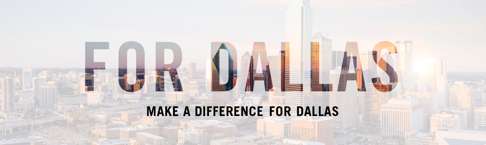 Make a Difference FOR Dallas!