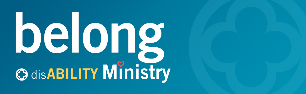 Serve with Belong disABILITY Ministry