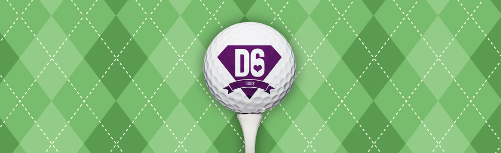 D6 Dads Golf Tournament