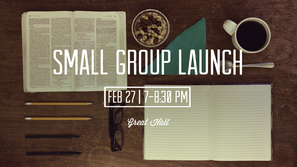 Small Group Launch